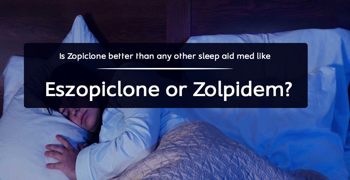 Eszopiclone-or-Zolpidem
