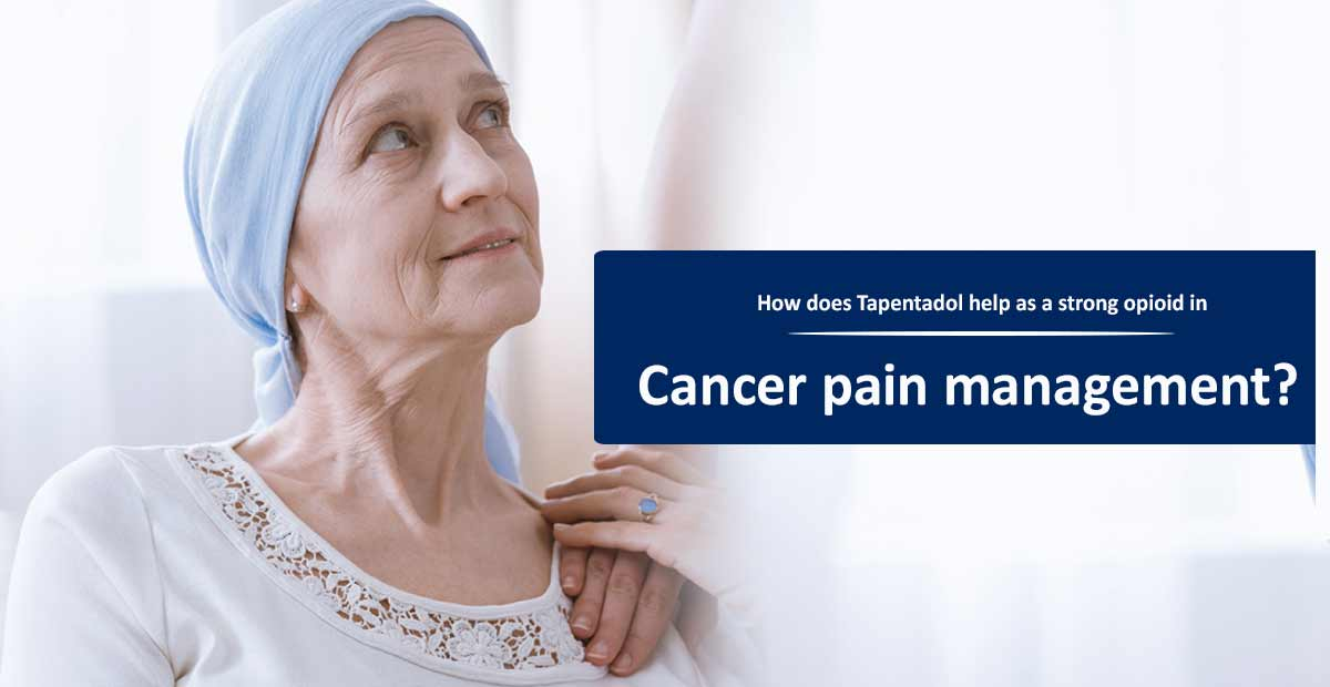 Tapentadol for Cancer pain